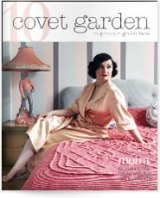 Covet Garden- an inspirational, free, onlinemagazine